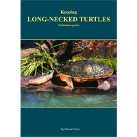 Keeping Long-Necked Turtles Manual | Book | By Darren Green | 34 pages | Fully revised and expanded edition